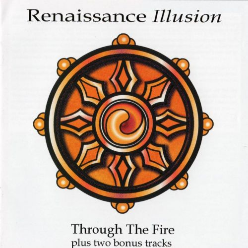 Renaissance Illusion - Through The Fire (2017) (Remastered)