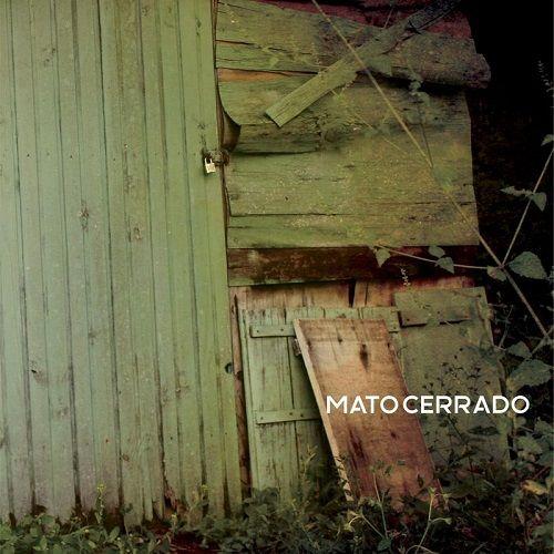 Mato Cerrado - Mato Cerrado (2017)