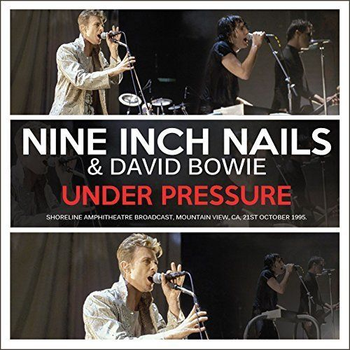 Nine Inch Nails and David Bowie - Under Pressure (Live) (2017)