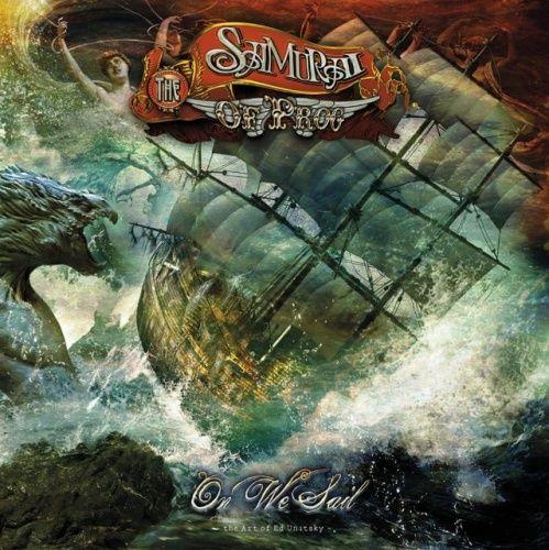 The Samurai of Prog - On We Sail (2017)