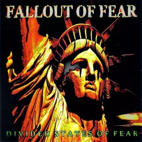 Fallout of Fear - Divided States of Fear (2017)