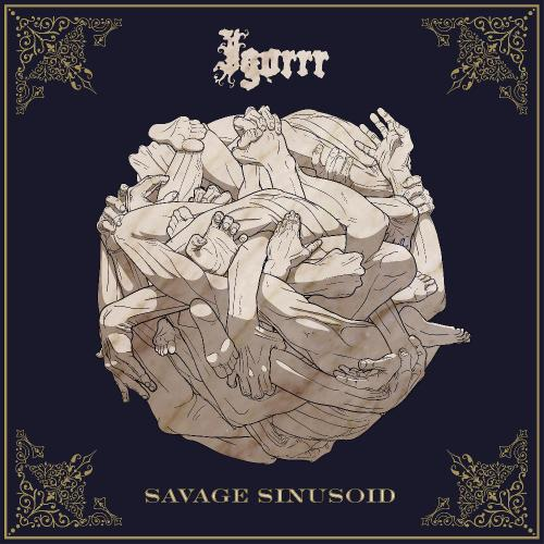 Igorrr - Savage Sinusoid (2017)