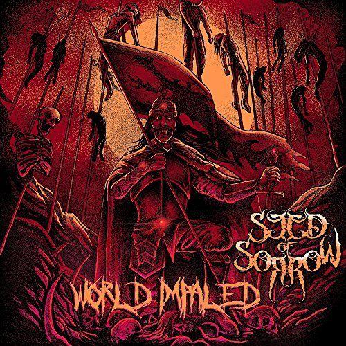 Seed Of Sorrow - World Impaled [EP] (2017)