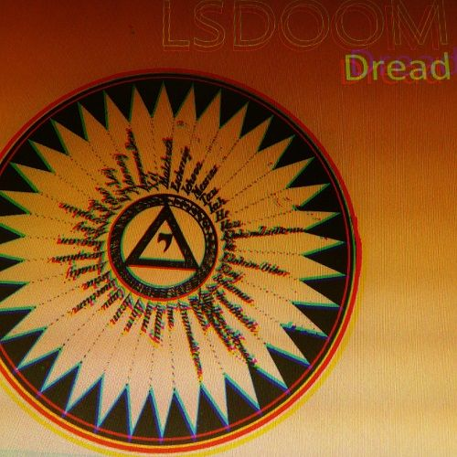 LSDOOM - Dread: Cycle (2017)