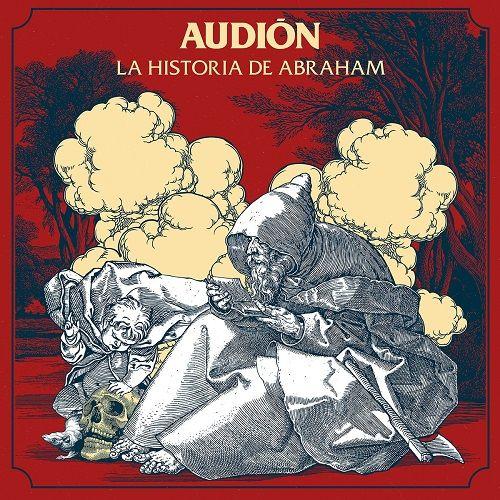 Audion - La Historia De Abraham (2017)