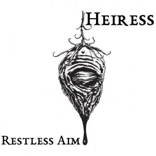 Heiress - Restless Aim (2017)
