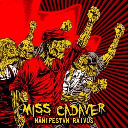 Miss Cadaver - Mänifestvm Raivus (2017)