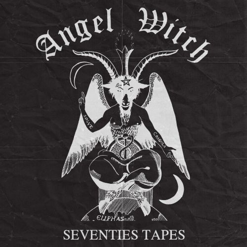 Angel Witch - Seventies Tapes (2017)