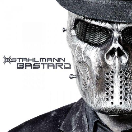 Stahlmann - Bastard (2017)