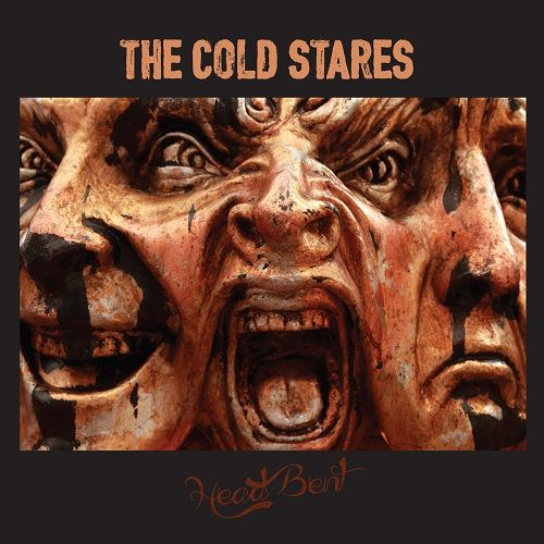 The Cold Stares - Head Bent (2017)