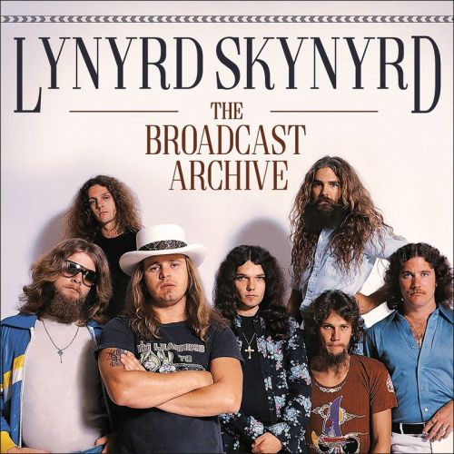 Lynyrd Skynyrd - The Broadcast Archive (Live) (2017)
