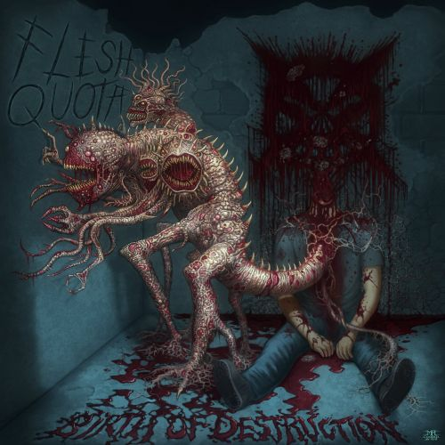Flesh Quota - Birth Of Destruction (2017)