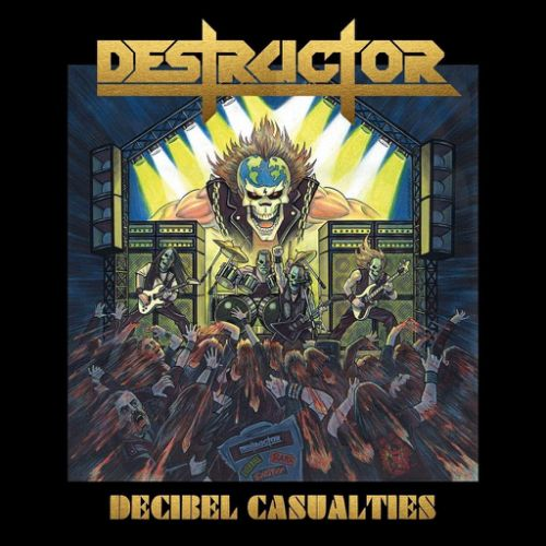 Destructor - Decibel Casualties (2017)