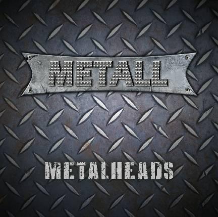 Metall - Metal Heads (2017)