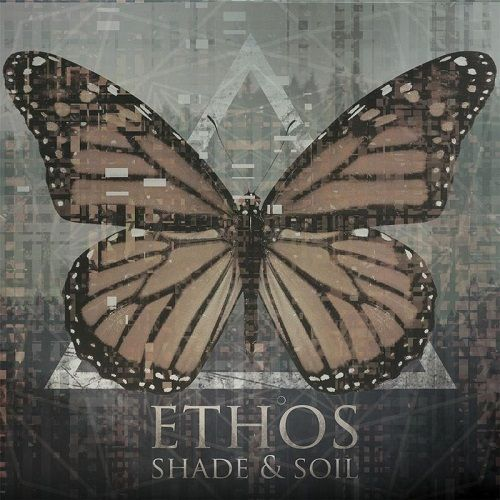 Ethos - Shade And Soil (2017)