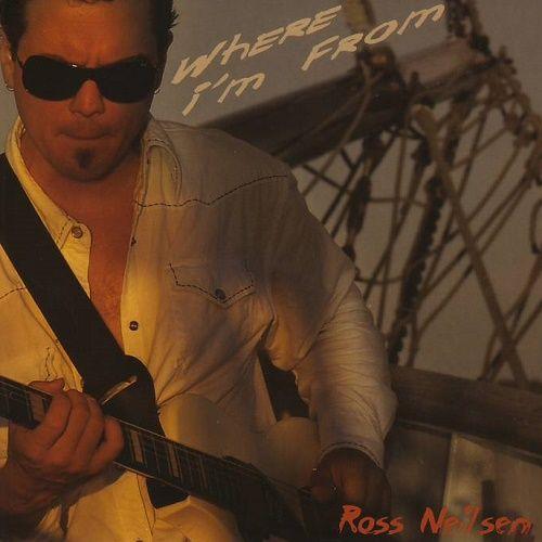 Ross Neilsen - Where I'm From (2006)