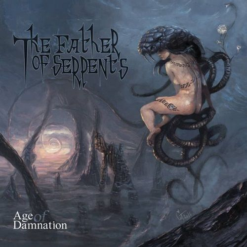 The Father Of Serpents - Age Of Damnation (2017)