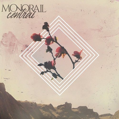 Monorail Central - Monorail Central (2017)