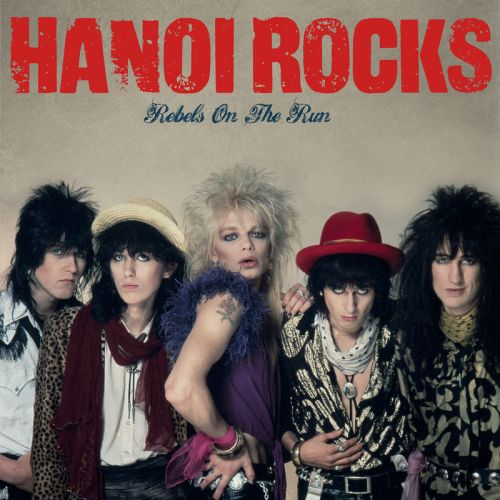 Hanoi Rocks ‎- Rebels On The Run (2017) (Compilation)