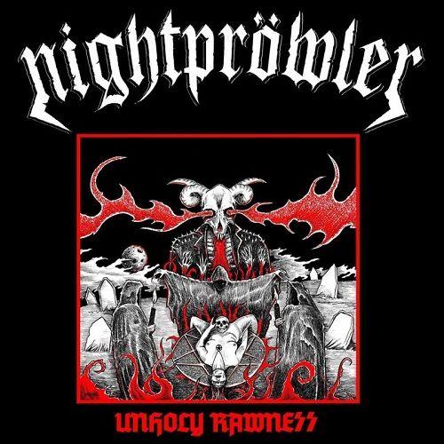 Nightpröwler - Unholy Rawness (2017)