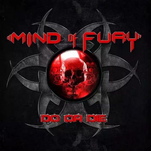 Mind of Fury - Do or Die (2017)