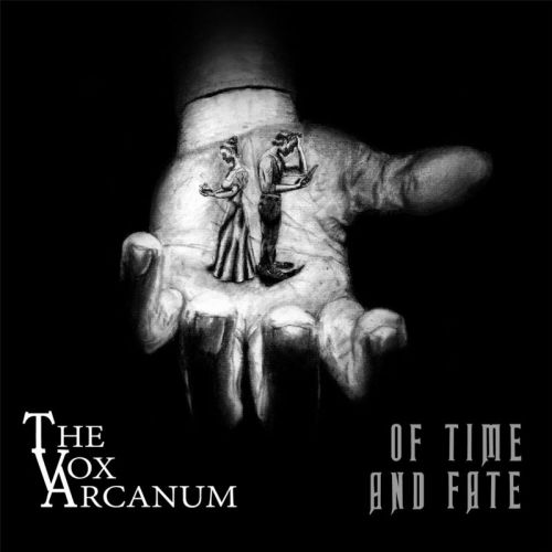 The Vox Arcanum - Of Time And Fate (2017)