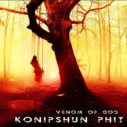 Konipshun Phit - Venom Of God (2017)