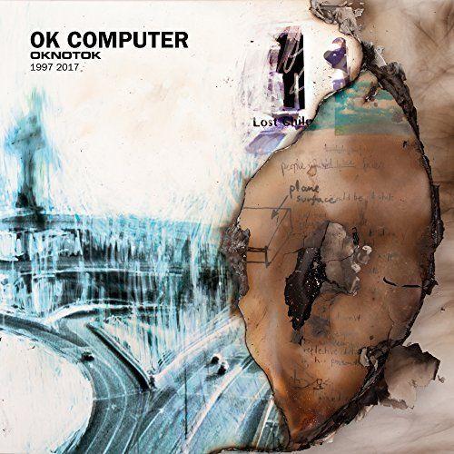 Radiohead - OK Computer (OKNOTOK 1997-2017) (2017)
