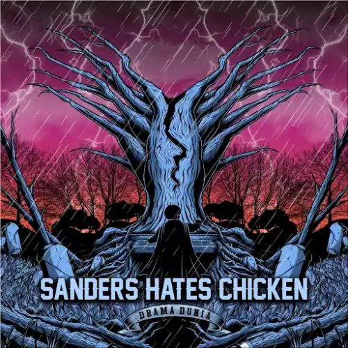 Sanders Hates Chicken - Drama Dunia (2017)