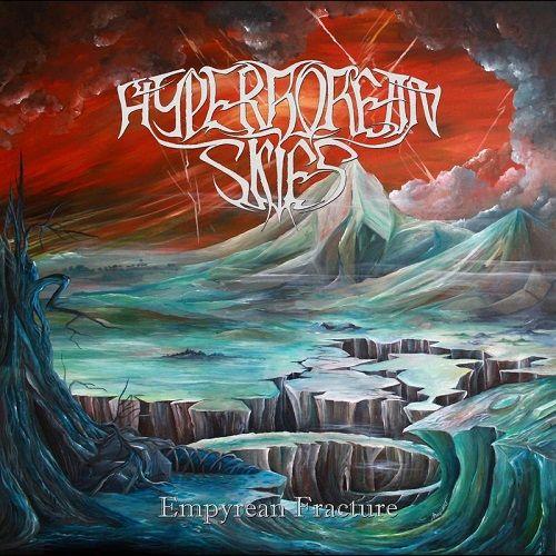 Hyperborean Skies - Empyrean Fracture (2017)