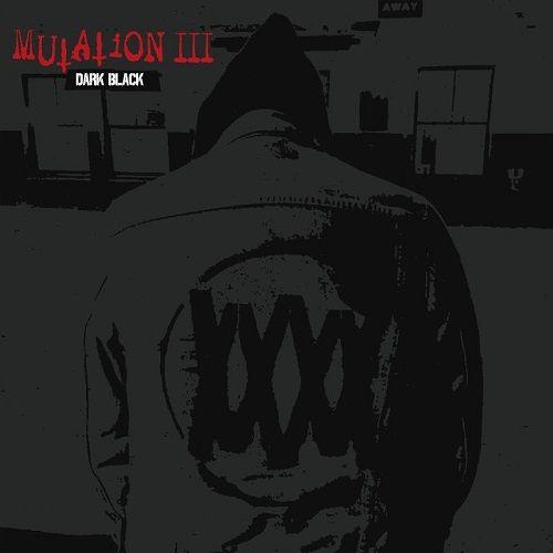 Mutation - Dark Black (2017)