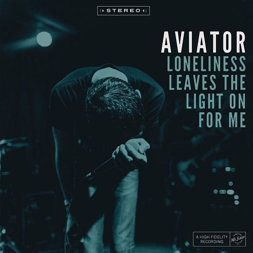 Aviator - Loneliness Leaves The Light On For Me (2017)