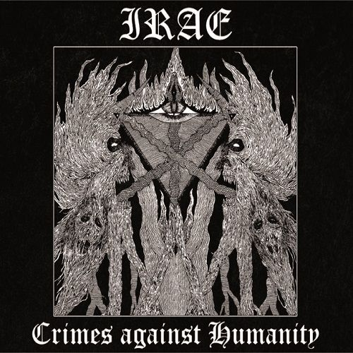 Irae - Crimes Against Humanity (2017)