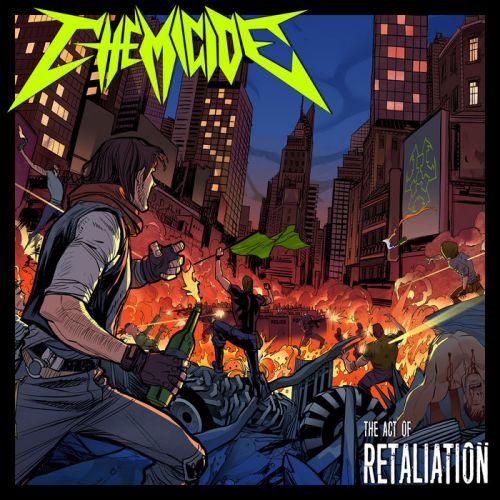 Chemicide - The Act of Retaliation (2017)