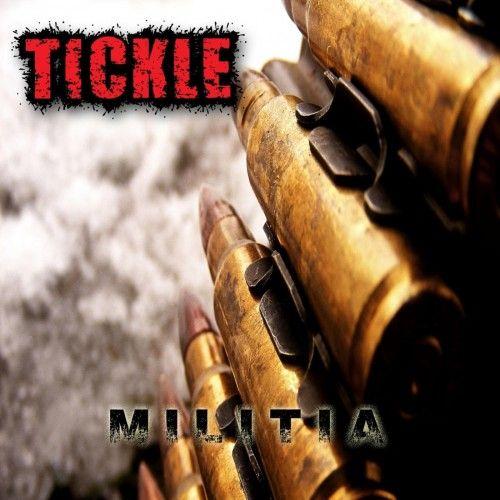 Tickle - Militia (2017)
