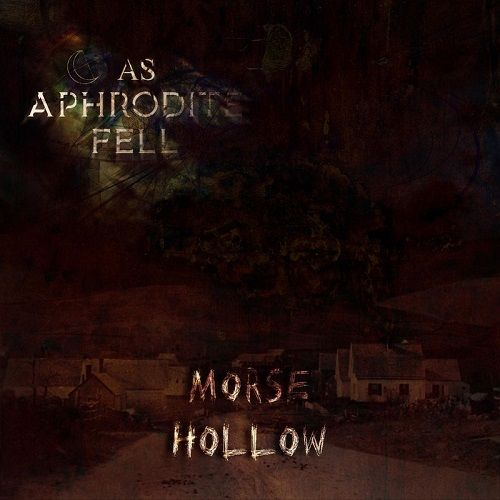 As Aphrodite Fell - Morse Hollow (2017)