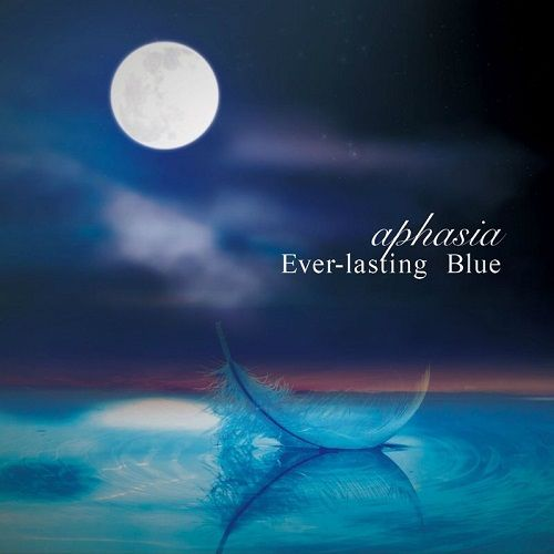 Aphasia - Ever-Lasting Blue (2017)