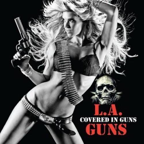 L.A. Guns - Covered In Guns (2010)