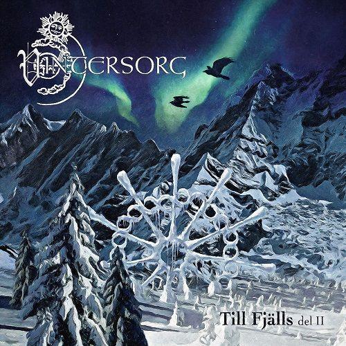 Vintersorg - Till Fjalls Del II [2CD] (2017)