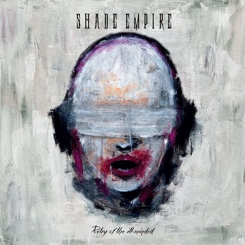 Shade Empire - Poetry Of The Ill-Minded (2017)