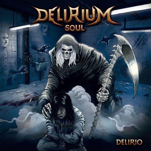 Delirium Soul - Delirio (2017)