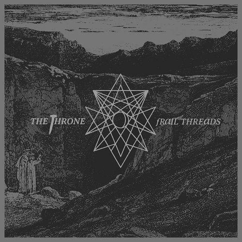The Throne - Frail Threads (2017)