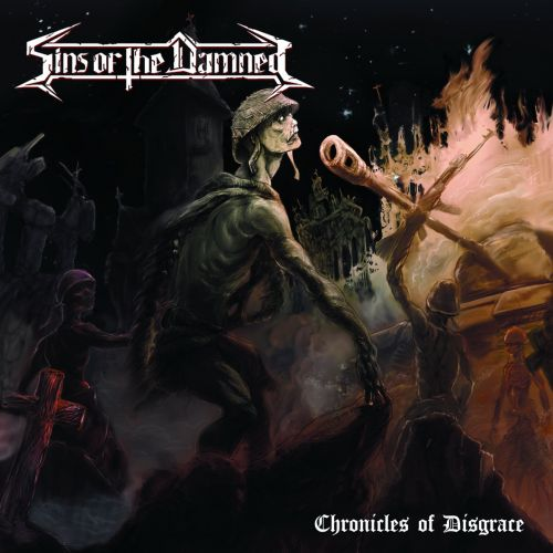 Sins of The Damned - Chronicles of Disgrace (2017)