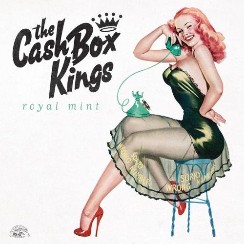 The Cash Box Kings - Royal Mint (2017)