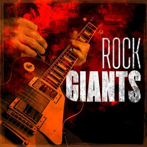 Various Artists - Rock Giants (2017)