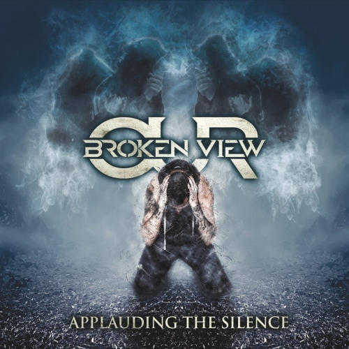 Our Broken View - Applauding the Silence (2017)