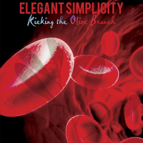 Elegant Simplicity - Kicking the Olive Branch (2017)