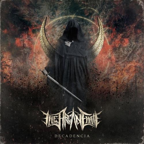 The Arcane Hate - Decadencia (2017)