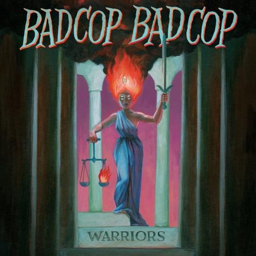 Bad Cop/Bad Cop - Warriors (2017)