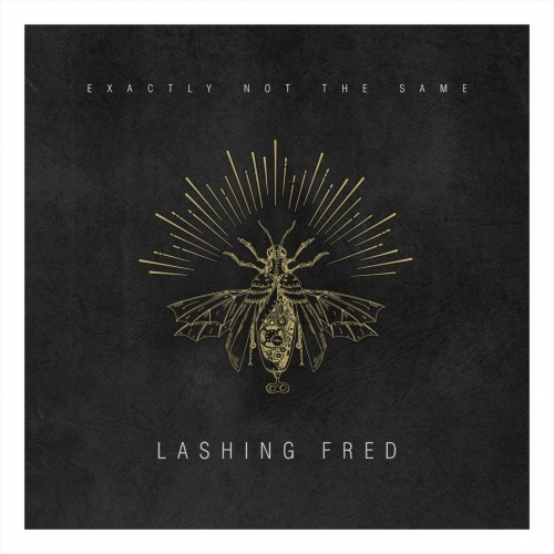 Lashing Fred - Exactly Not The Same (2017)